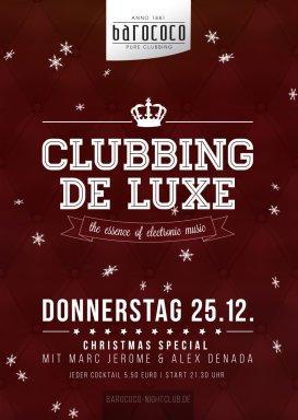 clubbing de luxe