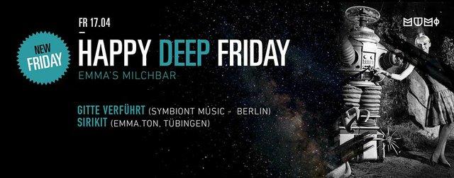 Happy Deep Friday mit Emmas Milchbar